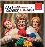 WOLLRAUSCH - DAS MY OMA STRICKBUCH, VERENA R�THLINGSH�FER